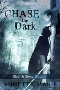 Chase the Dark Book Cover, written by Annette Marie