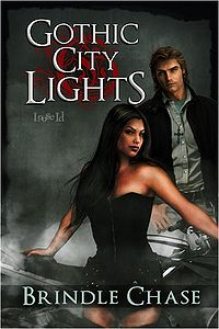 Gothic City Lights: Lilith Book Cover, written by Brindle Chase