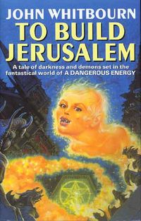 To Build Jerusalem Book Cover, written by John Whitbourn