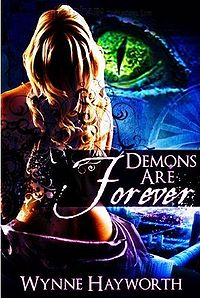 Demons Are Forever eBook Cover, written by Wynne Hayworth