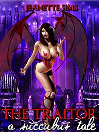 The Traitor: A Succubus Tale eBook Cover, written by Jeanette Sims