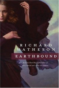 Earthbound Book Cover, written by Richard Matheson