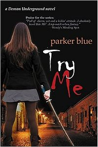 Try Me eBook Cover, written by Parker Blue