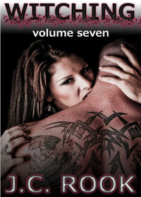 Witching - Volume Seven eBook Cover, written by J.C. Rook