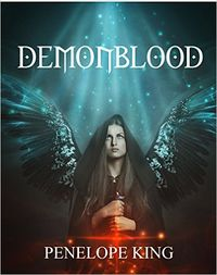 The Complete Demonblood Saga eBook Cover, written by Penelope King