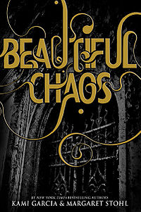 Beautiful Chaos Book Cover, written by Kami Garcia and Margaret Stohl