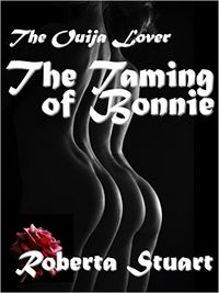 The Taming of Bonnie eBook Cover, written by Roberta Stuart