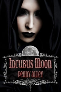 Incubus Moon eBook Cover, written by Penny Alley and Maren Smith