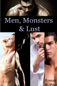 Men, Monsters and Lust eBook Cover, written by Roman E. Pyre