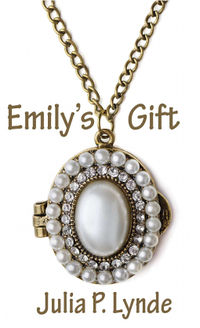 Emily's Gift eBook Cover, written by Julia P. Lynde