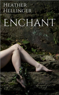 Enchant Cover, written by Heather Hellinger