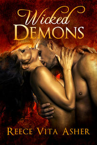 Wicked Demons eBook Cover, written by Reece Vita Asher