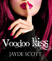 Voodoo Kiss eBook Cover, written by Jayde Scott