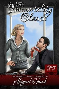 The Immortality Clause eBook Cover, written by Abigail Hawk