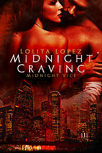 Midnight Craving eBook Cover, written by Lolita Lopez