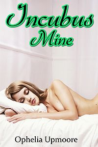 Incubus Mine eBook Cover, written by Ophelia Upmoore