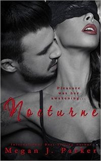 Nocturne eBook Cover, written by Megan J. Parker