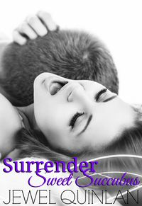Surrender Sweet Succubus eBook Cover, written by Jewel Quinlan