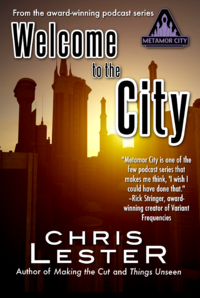 Metamor City: Welcome to the City Revised eBook Cover, written by Chris Lester