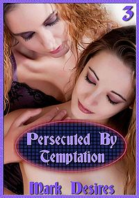Persecuted By Temptation eBook Cover, written by Mark Desires