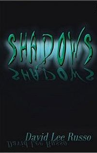 Shadows Book Cover, written by David Lee Russo