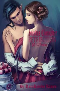 Incubus Chocolatier Retribution PG-13 Version eBook Cover, written by KuroKoneko Kamen