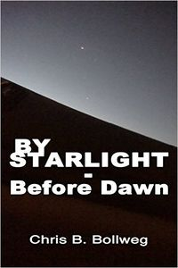 By Starlight - Before Dawn eBook Cover, written by Chris B. Bollweg