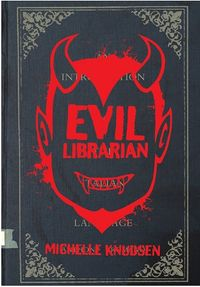 Evil Librarian Book Cover, written by Michelle Knudsen