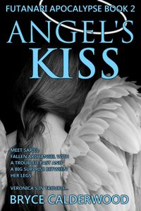Angel's Kiss eBook Cover, written by Bryce Calderwood