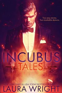 Incubus Tales eBook Cover, written by Laura Wright
