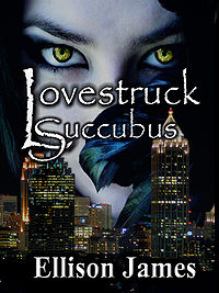 Lovestruck Succubus Book Cover, written by Ellison James