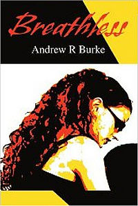 Breathless Book Cover, written by Andrew R Burke