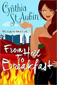 From Hell to Breakfast eBook Cover, written by Cynthia St. Aubin