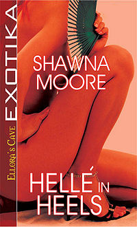 Helle in Heels eBook Cover, written by Shawna Moore