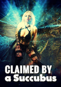 Claimed by a Succubus eBook Cover, written by Naomi Silvera