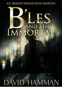 B'Les and the Immortal eBook Cover, written by David Hamman