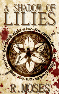 A Shadow of Lilies eBook Cover, written by R. Moses