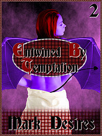 Entwined By Temptation eBook Cover, written by Mark Desires