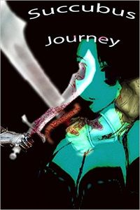 Succubus Journey eBook Cover, written by Dou7g and Amanda Lash