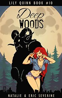 Deep Woods eBook Cover, written by Natalie Severine and Eric Severine