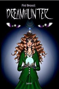 First Brood: Dreamhunter Book Cover, written by Lenni