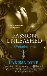 Passion Unleashed Book Cover, written by Larissa Ione