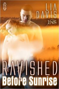 Ravished Before Sunrise eBook Cover, written by Lia Davis