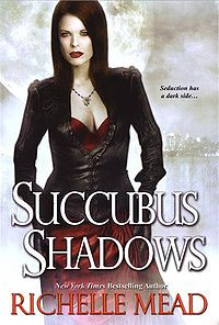 Succubus Shadows Original Book Cover, written by Richelle Mead