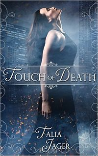 Touch of Death eBook Cover, written by Talia Jager