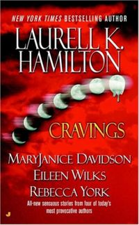 Cravings Book Cover, written by Laurell K. Hamilton, MaryJanice Davidson, Eileen Wilks and Rebecca York