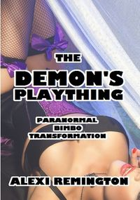 The Demon's Plaything eBook Cover, written by Alexi Remington