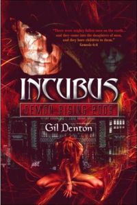 Incubus: Demon Rising Book Cover, written by Gil Denton