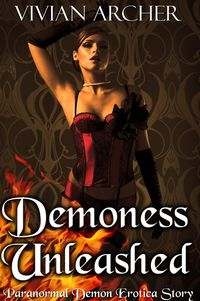 Demoness Unleashed eBook Cover, written by Vivian Archer