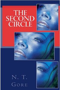 The Second Circle Book Cover, written by N. T. Gore